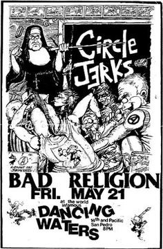 Circle Jerks, Bad religion punk hardcore flyer