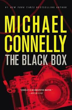 """""""The Black Box"""" by Michael Connelly. In a case that spans 20 years, Harry Bosch links the bullet from a recent crime to a file from 1992, the killing of a young female photographer during the L.A. riots."""