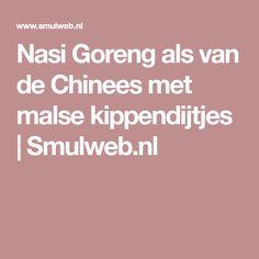 Nasi Goreng als van de Chinees met malse kippendijtjes | Smulweb.nl