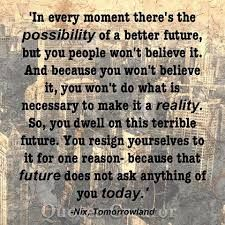 Image result for quote film tomorrowland