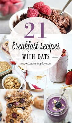 21 amazing breakfast recipes with oats. From over night oats recipes to oatmeal breakfast cookies! www.Capturing-Joy.com