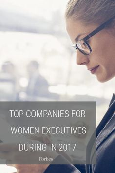 Companies powered by female leadership received kudos, this week, in an annual report on businesses that have proven themselves fantastic environments for women in roles of authority.