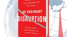 The world economy's operating system is being rewritten. In this exclusive excerpt from the new book <em>No Ordinary Disruption</em>, its authors explain the trends reshaping the world and why leaders must adjust to a new reality. A McKinsey Global Institute article.