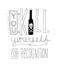 you kill yourself for recognition - by Kyle Steed -- sad, but too often true