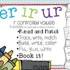 This ER IR UR packet includes 5 different interactive activities to help your students master these r controlled vowels.  These are great for your ...