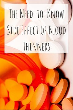 Taking blood thinners decreases your risk for blood clots, but it can also increase your risk of heavy bleeding. #bloodthinners #healthrisks #supplements | everydayhealth.com
