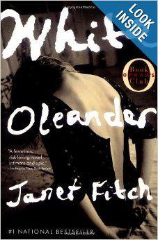 White Oleander (Oprah's Book Club): Janet Fitch: 0971490656995: Amazon.com: Books