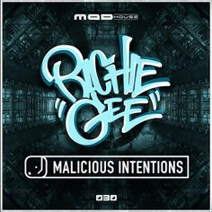 Richie Gee - Malicious Intentions (2016) download: http://gabber.od.ua/node/15284