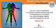 Relationship With Self Visit here http://life-coaching-with-melody.com/2014/10/relationship-with-self-2/