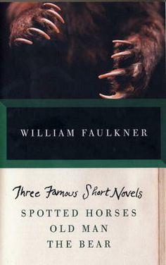 Three Famous Short Novels - William Faulkner