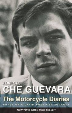 "Read ""The Motorcycle Diaries Notes on a Latin American Journey"" by Ernesto Che Guevara available from Rakuten Kobo. The New York Times best-selling book of the popular movie STARRING GAEL GARCIA BERNAL The young Che Guevara's lively and. Free Books, Good Books, Books To Read, Che Guevara Books, New York Times, Best Autobiographies, Best Travel Books, Ernesto Che Guevara, American Poets"