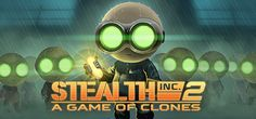 Stealth Inc 2: A Game of Clones on Steam