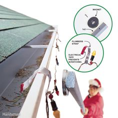 All you need are an 8-ft. 1x2, a strong magnet and some galvanized steel plumber's hanger strap. Cut the hanger strap into 7-in. sections, bend the sections into hooks, and attach the hooks to the string of lights every 5 ft. or so. Screw the magnet to the 1x2, and hang the hooks on the gutter one at a time. This is a bit more difficult on a two-story house: You have to screw two or three 1x2s together to reach
