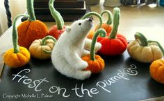 """Michelle Palmer """"Frost"""" on the pumpkins needle felted art"""