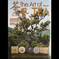 The Art of Tea is a Taiwanese publication containing in-depth discussion and articles from a selection of Asia's most respected tea experts. In...