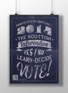 Learn. Decide. VOTE!! Scottish Referendum Campaign on Behance