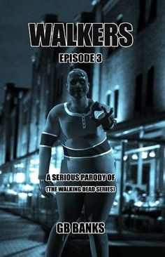 #scifi #apocalyptic #Free #Kindle #ebook - WALKERS: from the universe of THE WALKING DEAD Series - Episode 3 (Zombie Apocalyptic Fiction) by GB Banks, http://www.amazon.com/dp/B00DQ8P94U/ref=cm_sw_r_pi_dp_-WGwsb1E7FFGD