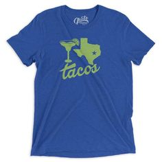 margaritas, texas and tacos t shirt   Gusto Graphic Tees