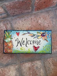 Painted Brick, Garden Brick, Welcome Painted Brick, Garden Brick, Welcome . Painted Bricks Crafts, Brick Crafts, Brick Projects, Painted Stepping Stones, Painted Pavers, Painted Rocks, Paver Stones, Painted Steps, Painted Wood