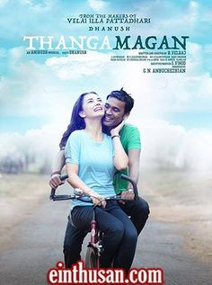 Thanga Magan Tamil Movie Online - Dhanush, Samantha Ruth Prabhu and Amy Jackson. Directed by Velraj. Music by Anirudh Ravichander. 2015 [U] w.eng.subs