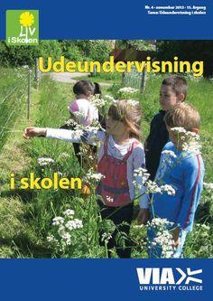 Liv i Skolen: Udeundervisning i skolen. ------------------------Undersøgelser peger på, at udeskoletanken ikke blot kan stimulere læringen, men også har potentialer til at styrke elevernes sociale kompetencer, deres fysiske udvikling samt demokratiske og samfundsmæssige engagement. Så – ud med børnene, der er plads nok, både i skole og til hverdag. www.liviskolen.dk