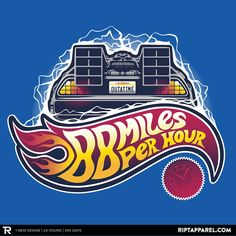 """Hot Wheels To The Future"" by victorsbeard. [Sold at RIPT APPAREL]"