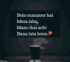 I don't have chai.all my life for You. Jokes Quotes, Hindi Quotes, Quotations, Funny Quotes, Life Quotes, Qoutes, Chai Quotes, Urdu Funny Poetry, Shayari Photo