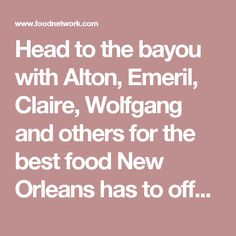 Head to the bayou with Alton, Emeril, Claire, Wolfgang and others for the best food New Orleans has to offer - from Beignets and Bread Pudding, to Banana Cream Pie and fresh-made Taffy served from a donkey-pulled cart! There's no voodoo here...just spectacular dishes that can only be found in...New Orleans!
