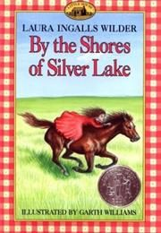 By the Shores of Silver Lake by Laura Ingalls Wilder (book I Love Books, New Books, Good Books, Books To Read, Wilder Book, Garth Williams, Laura Ingalls Wilder, Silver Lake, Vintage Children's Books