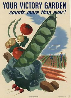 Victory garden poster, World War II, 1945. US Agriculture Department. War Food Administration.