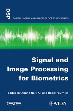 Buy Signal and Image Processing for Biometrics by Amine Nait-Ali, Regis Fournier and Read this Book on Kobo's Free Apps. Discover Kobo's Vast Collection of Ebooks and Audiobooks Today - Over 4 Million Titles! Image Processing, Audiobooks, Ebooks, This Book, Ali, Reading, Free Apps, Engineering, Collection