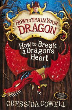 How to Break a Dragon's Heart (Paperback): 9780340996928