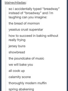 Les miserables <-- IT TOOK ME ALMOST A FULL TEN SECONDS TO GET THIS JOKE, AND IM SOBBING