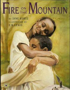 Fire on the Mountain (Aladdin Picture Books): Jane Kurtz, E.B. Lewis: 9780689818967: Amazon.com: Books