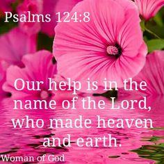 Psalm 124:8 KJV