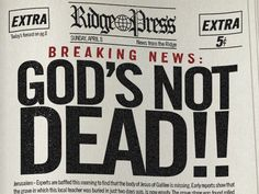 God's Not Dead! We just went to see this movie! It's amazing!