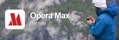 AppsUser: Opera MAX, app que te permite ver YouTube o Netflix y ahorrar datos al mismo tiempo