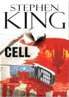 """""""Cell"""" - Stephen King"""