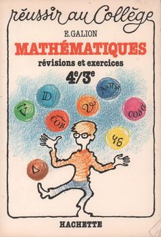 Galion, Mathématiques Révisions et Exercices 4e-3e (1984) 1984, Comics, Hui, Maths, Maths Tricks, Slide Show, Learn French, Keyboard, Exercises