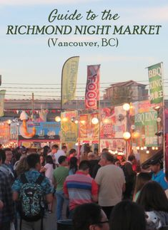 Guide to the Richmond Night Market, Vancouver, BC The Richmond Night Market is the largest night market in North America and one of the best summer activities near Vancouver, BC in Canada. Vancouver Nightlife, Vancouver Seattle, Vancouver Travel, Vancouver British Columbia, Vancouver Island, Vancouver Vacation, Vancouver Skyline, Vancouver Neighborhoods, Lynn Canyon