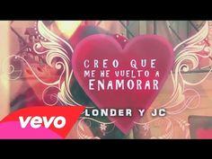 Londer y JC - Creo que me he vuelto a enamorar ( Video Clip Oficial 2014 ) - YouTube