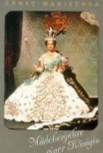 Resultado de imagem para Mädchenjahre einer Königin