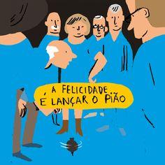 FELICIDÁRIO. A felicidade é lançar o pião. Bernardo Carvalho