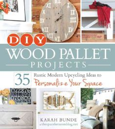 Turn simple shipping pallets into stunning crafts for your home! With DIY Wood Pallet Projects , you can finally personalize your space without having to spend a fortune on getting that perfect rustic