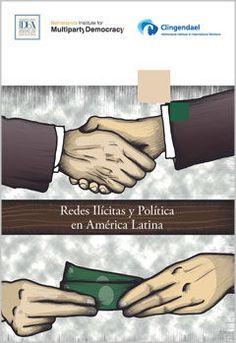 Illicit Networks and Politics in Latin America (Spanish)