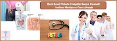 Best Hospital for Fistula Treatment in India Contact Indian Medguru Consultants