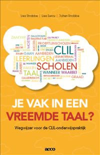 Je vak in een vreemde taal? Wegwijzer voor de CLIL-onderwijspraktijk (Acco)