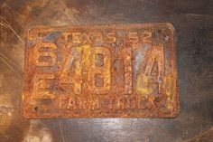 Old Rusty 1930 Texas License Plate!