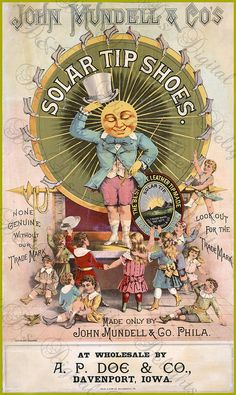 Vintage Ad for Solar Tip Shoes     Ca. 1890-1900 Love the art work on the old ads - Rebel