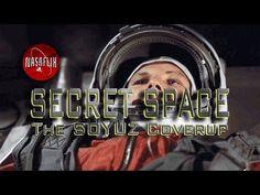 NASAFLIX Presents - SECRET SPACE: SOYUZ Cover-up - FREE Movie